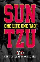 SUN TZU ONE LIFE ONE TAO™ Pdf/ePub eBook