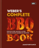 Weber's Complete BBQ Book