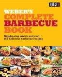 Weber s Complete BBQ Book Book PDF