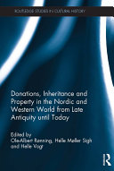 Donations  Inheritance and Property in the Nordic and Western World from Late Antiquity until Today