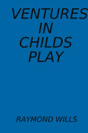 Ventures in childs play