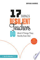 17 Things Resilient Teachers Do