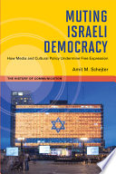 Muting Israeli Democracy