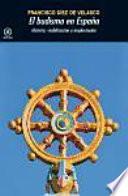 Budismo en España  : Historia, visibilización e implantación