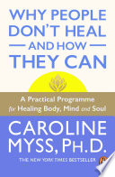 Why People Don T Heal And How They Can Book PDF