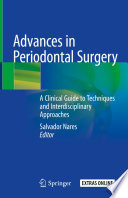 Advances in Periodontal Surgery