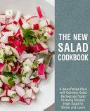 The New Salad Cookbook Book
