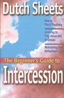 The Beginner's Guide to Intercession