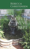 The Secrets We ve Kept