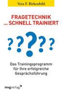 Fragetechnik schnell trainiert: Das Trainingsprogramm für Ihre ...