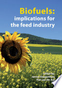 Biofuels  implications for the feed industry Book