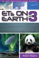 ETs on Earth  Volume 3