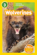 National Geographic Readers  Wolverines  L3