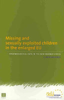 Missing and Sexually Exploited Children in the Enlarged EU