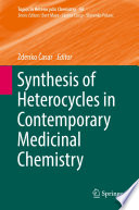 Synthesis of Heterocycles in Contemporary Medicinal Chemistry Book