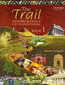 The Trail History And Civics For Class 6