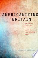 Americanizing Britain Book PDF