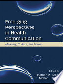 Emerging Perspectives In Health Communication