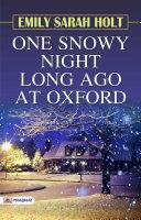 One Snowy Night Long ago at Oxford Pdf/ePub eBook