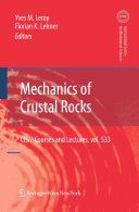 Mechanics of Crustal Rocks