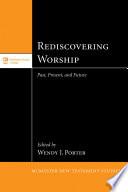 Rediscovering Worship