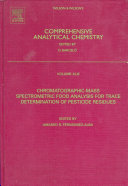 Chromatographic Mass Spectrometric Food Analysis for Trace Determination of Pesticide Residues