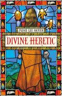 Divine Heretic [Pdf/ePub] eBook