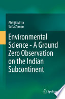 Environmental Science   A Ground Zero Observation on the Indian Subcontinent Book