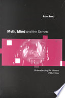 Myth Mind And The Screen
