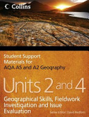 Student Support Materials for Geography - AQA AS and A2 Geography Units 2 and 4