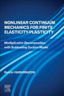 Nonlinear Continuum Mechanics for Finite Elasticity Plasticity