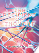 The Recipient of Thought