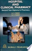 """Hospital And Clinical Pharmacy"" by Mr. A. V. Yadav"