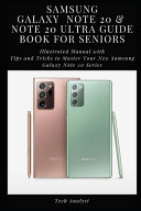 Samsung Galaxy Note 20 & Note 20 Ultra Guide Book for Seniors