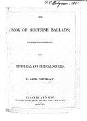 The Book of Scottish Ballads, Etc