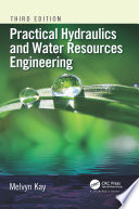 Practical Hydraulics and Water Resources Engineering Book