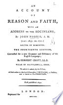 An Account Of Reason And Faith In Relation To The Mysteries Of Christianity In Reply To J Toland S Christianity Not Mysterious Etc