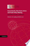 Governments Non State Actors And Trade Policy Making