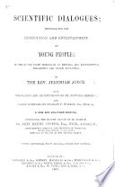 Scientific dialogues     New edition  complete in one volume  with 185 wood cuts Book