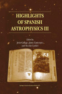 Highlights of Spanish Astrophysics III