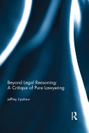 Pdf Beyond Legal Reasoning: a Critique of Pure Lawyering