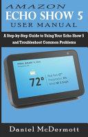 Amazon Echo Show 5 User Manual