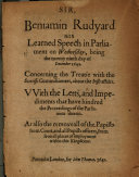 Sir Beniamin Rudyard His Learned Speech in Parliament on Wednesday     the Twenty Ninth Day of December 1641