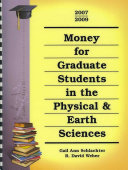 Money For Graduate Students In The Physical Earth Sciences 2007 2009 PDF