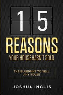15 Reasons Your House Hasn't Sold
