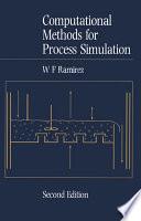 Computational Methods for Process Simulation Book