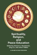 Spirituality  Religion  and Peace Education