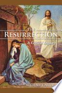 The Resurrection A Critical Inquiry