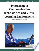 Interaction In Communication Technologies And Virtual Learning Environments Human Factors