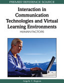 Interaction in Communication Technologies and Virtual Learning Environments: Human Factors
